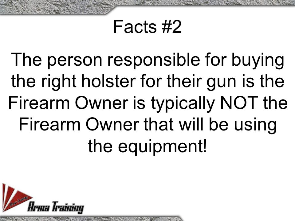 According to FBI Bulletin A large majority of Firearm Owners who have their firearms taken in a struggle with a subject are shot with their own weapon.