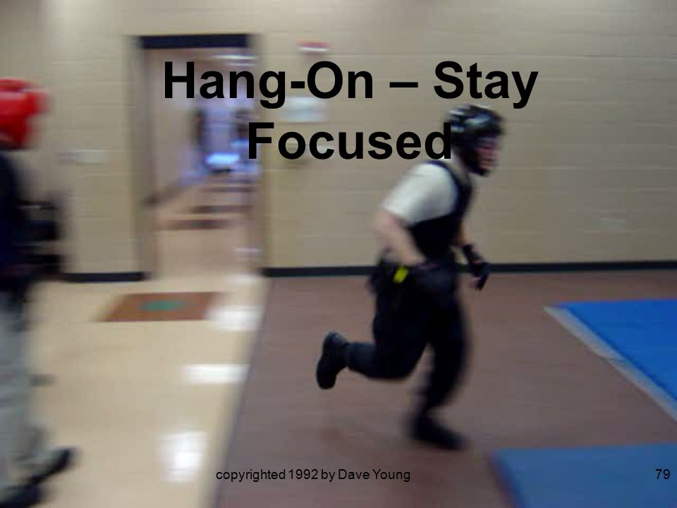 copyrighted 1992 by Dave Young79 Hang-On – Stay Focused
