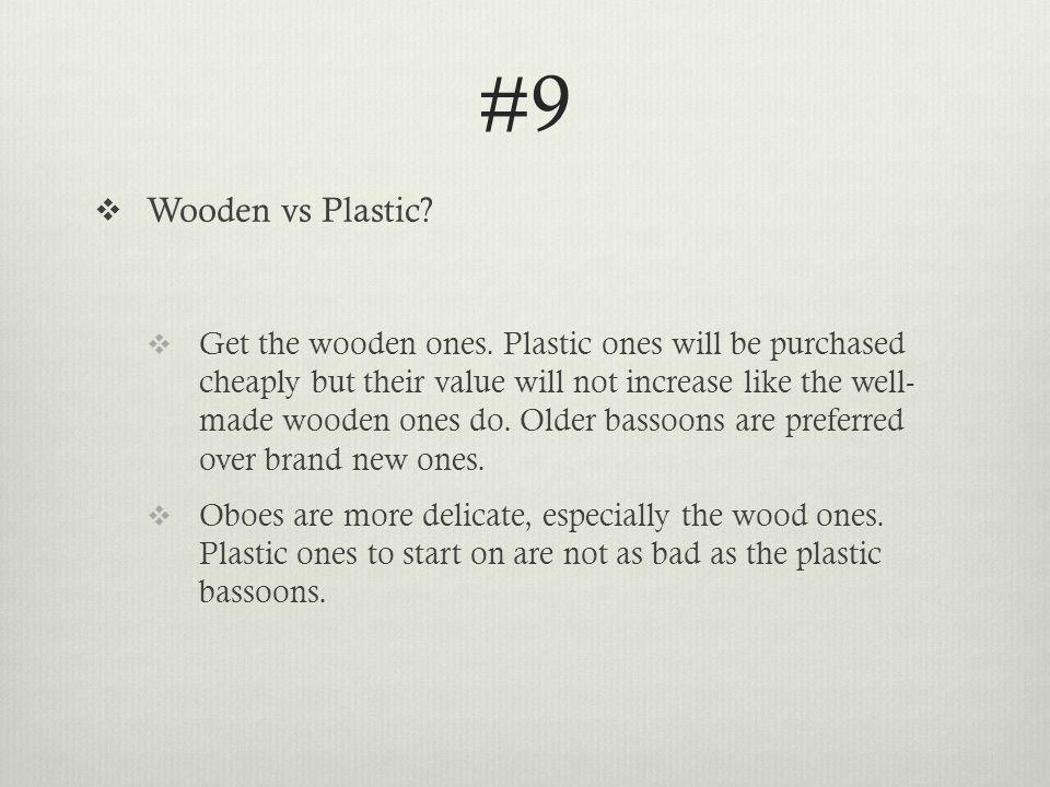 #9  Wooden vs Plastic.  Get the wooden ones.