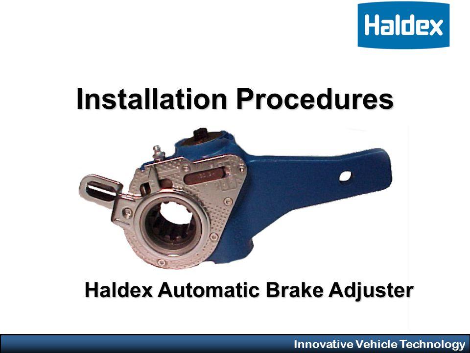 Innovative Vehicle Technology Installation Procedures Haldex Automatic Brake Adjuster