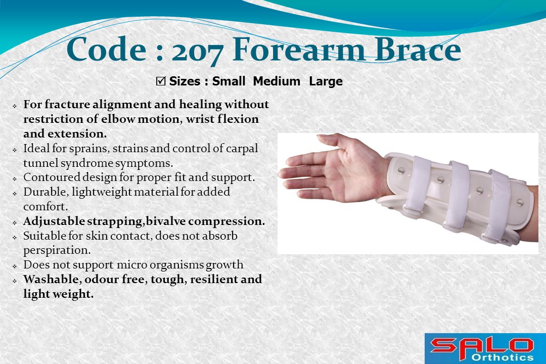  For fracture alignment and healing without restriction of elbow motion, wrist flexion and extension.