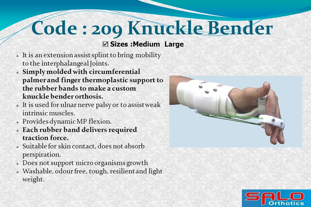  It is an extension assist splint to bring mobility to the interphalangeal Joints.  Simply molded with circumferential palmer and finger thermoplast