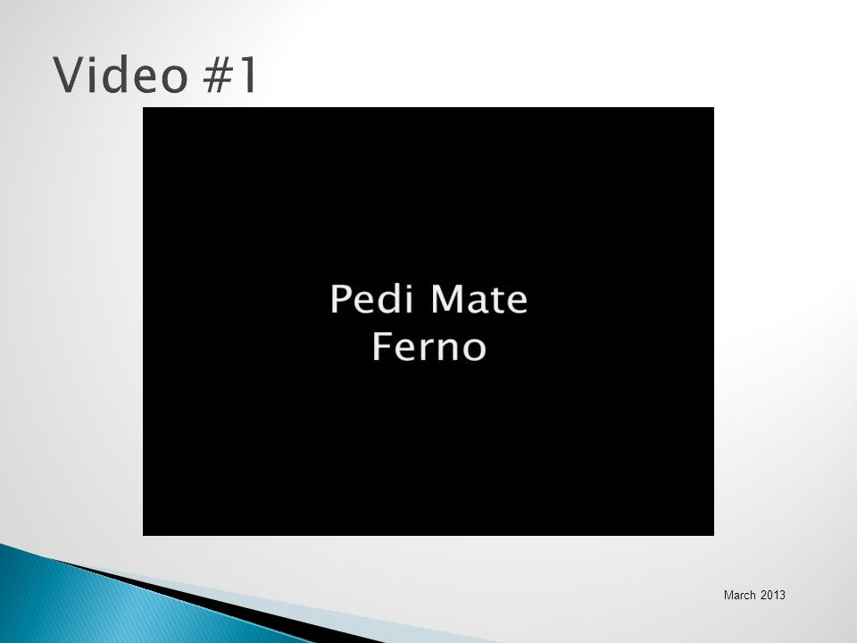 March 2013 Video #1