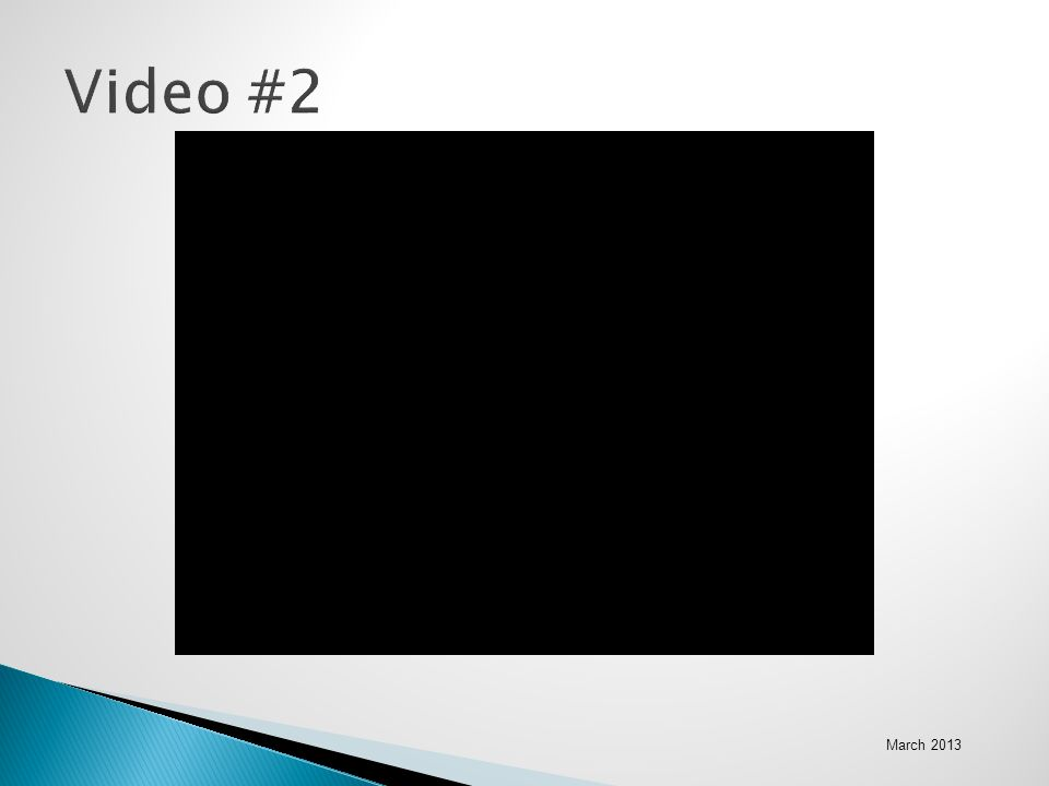 March 2013 Video #2