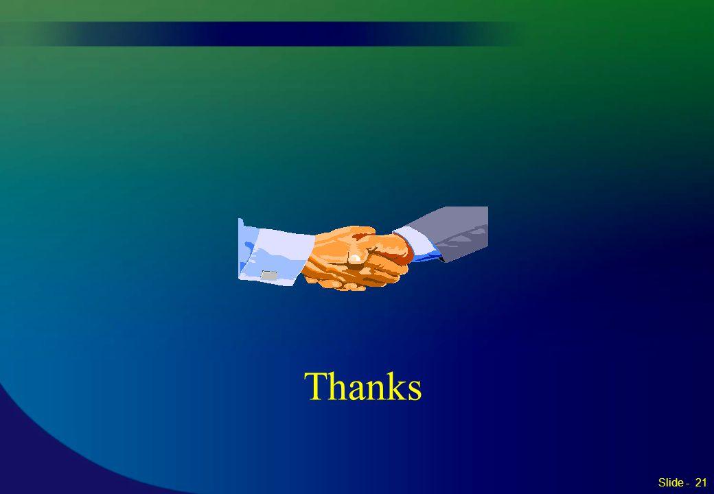 Thanks Slide - 21