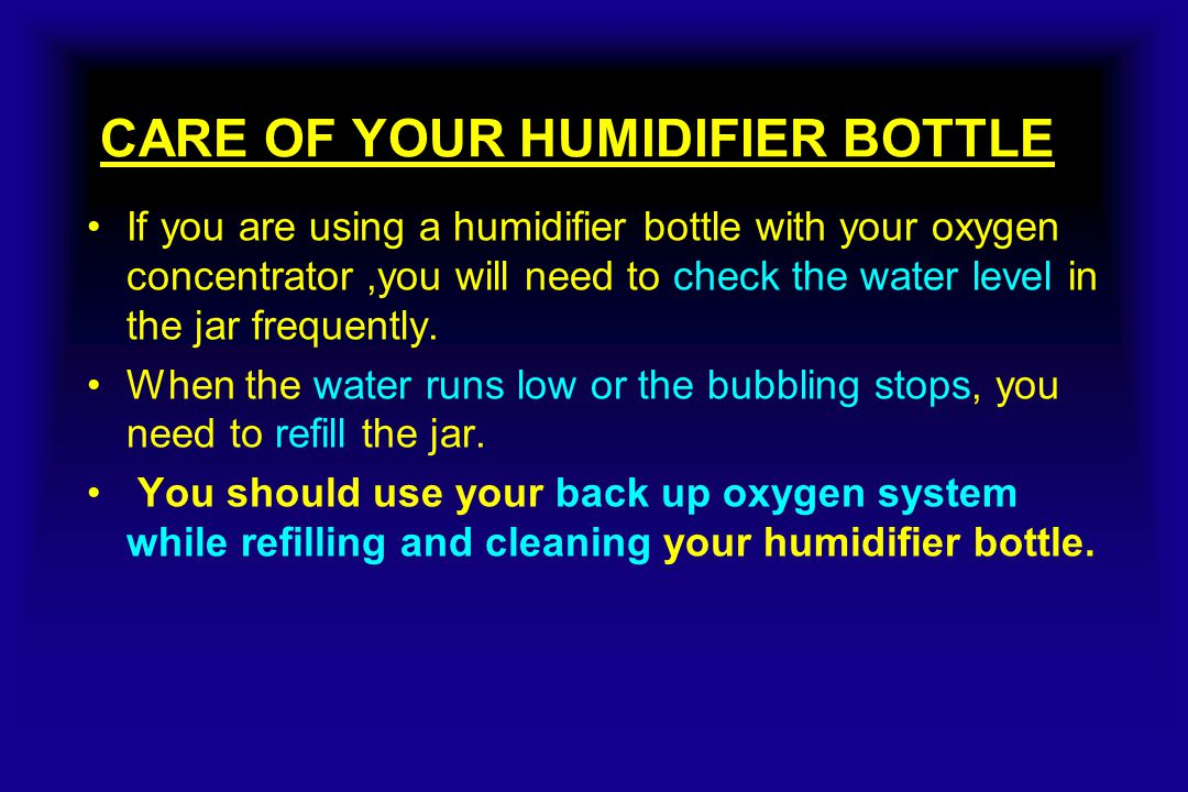 Refilling the Humidifier Bottle Step 1: Turn the oxygen concentrator OFF.