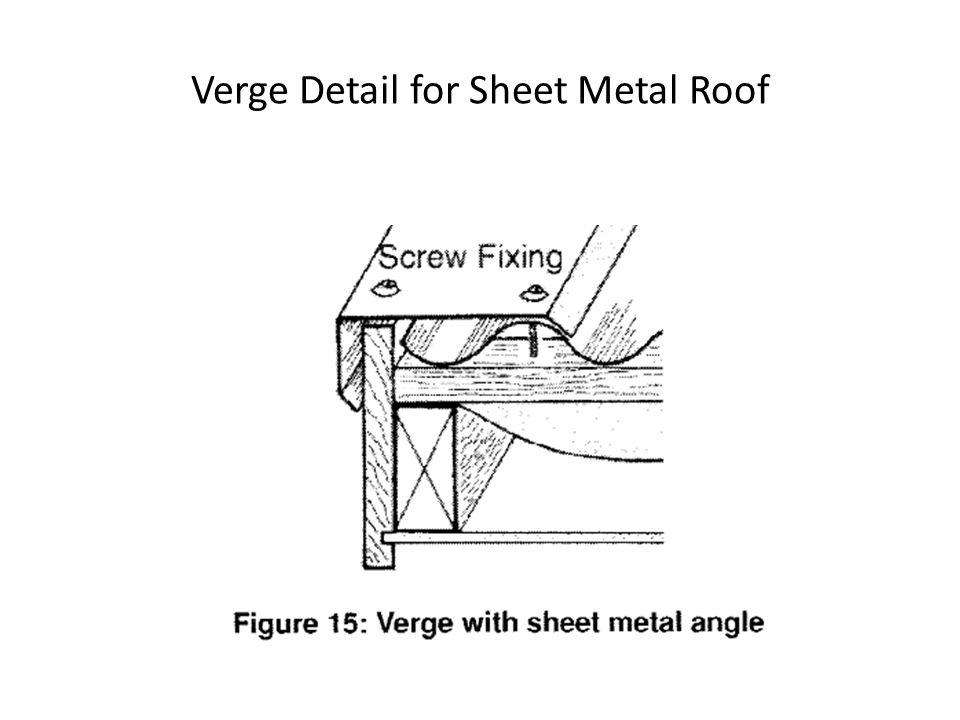 Verge Detail for Sheet Metal Roof