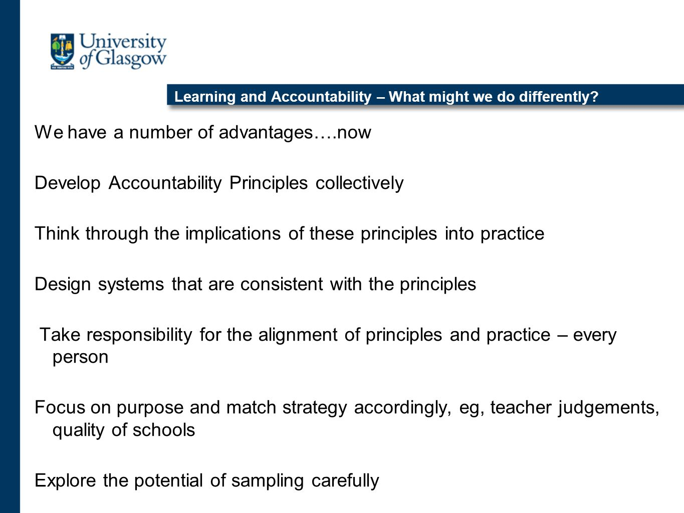 Learning and Accountability – What might we do differently.