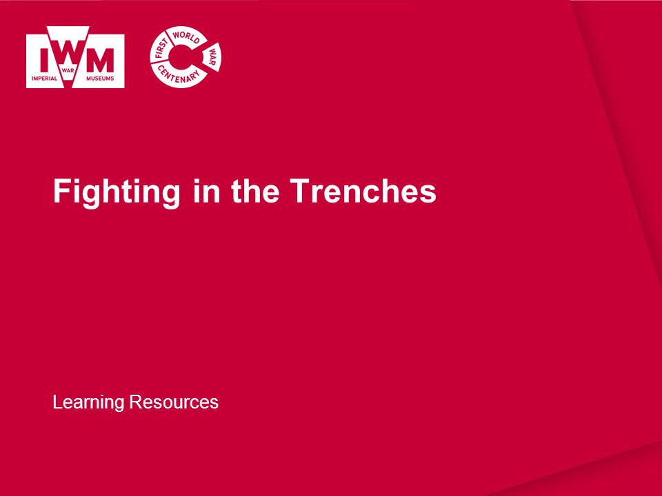 Fighting in the Trenches Learning Resources