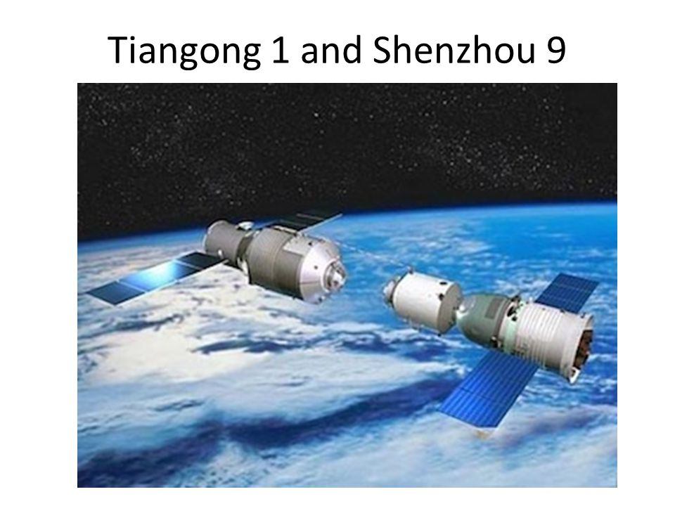 Tiangong 1 and Shenzhou 9