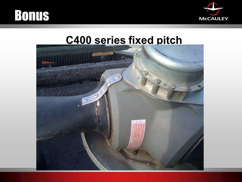 Bonus C400 series fixed pitch