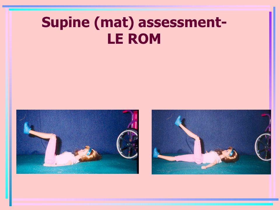 Supine (mat) assessment- LE ROM