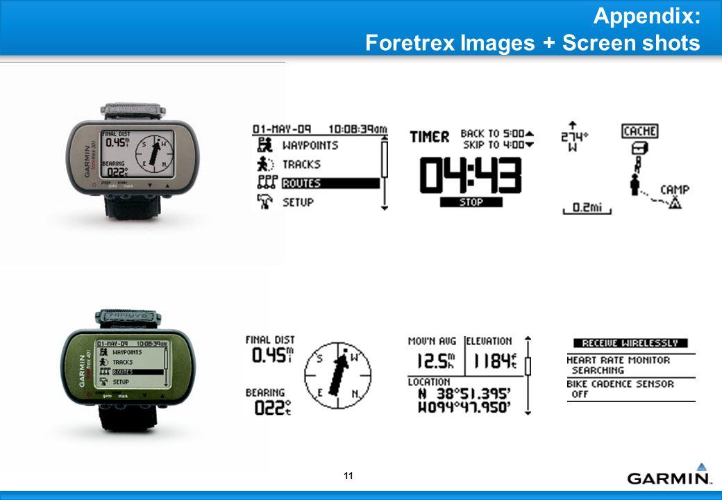 11 Appendix: Foretrex Images + Screen shots