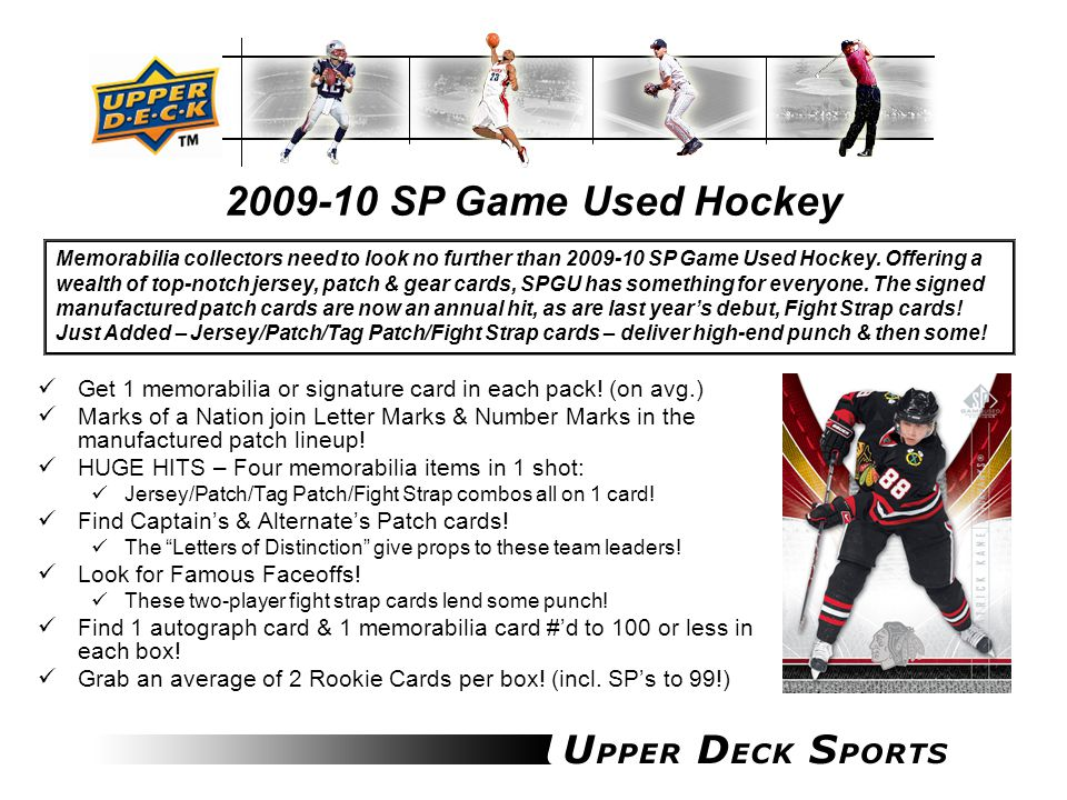 2009-10 SP Game Used Hockey Break Summary:  Box Break: 6 Memorabilia or Signature cards At least 1 per pack 1 Autograph card #'d to 100 or less 1 Memorabilia card #'d to 100 or less 2 Rookie Cards 1 Parallel card  Case Break: 2 Signed Manufactured Patches Between Letter Marks, Number Marks & Marks of a Nation Key Inserts: Marks of a Nation: Marc-Andre Fleury, Martin Brodeur, Vinny Lecavalier, Mario Lemieux, Sidney Crosby, Ryan Getzlaf, Jarome Iginla, Jeff Carter & more.