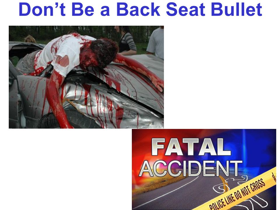SEAT BELTS 40 MPH 30 MPH FORCE OF IMPACT 70 MPH=Add the speed of both cars At all costs always avoid a Head on Collision and hit something that GIVES