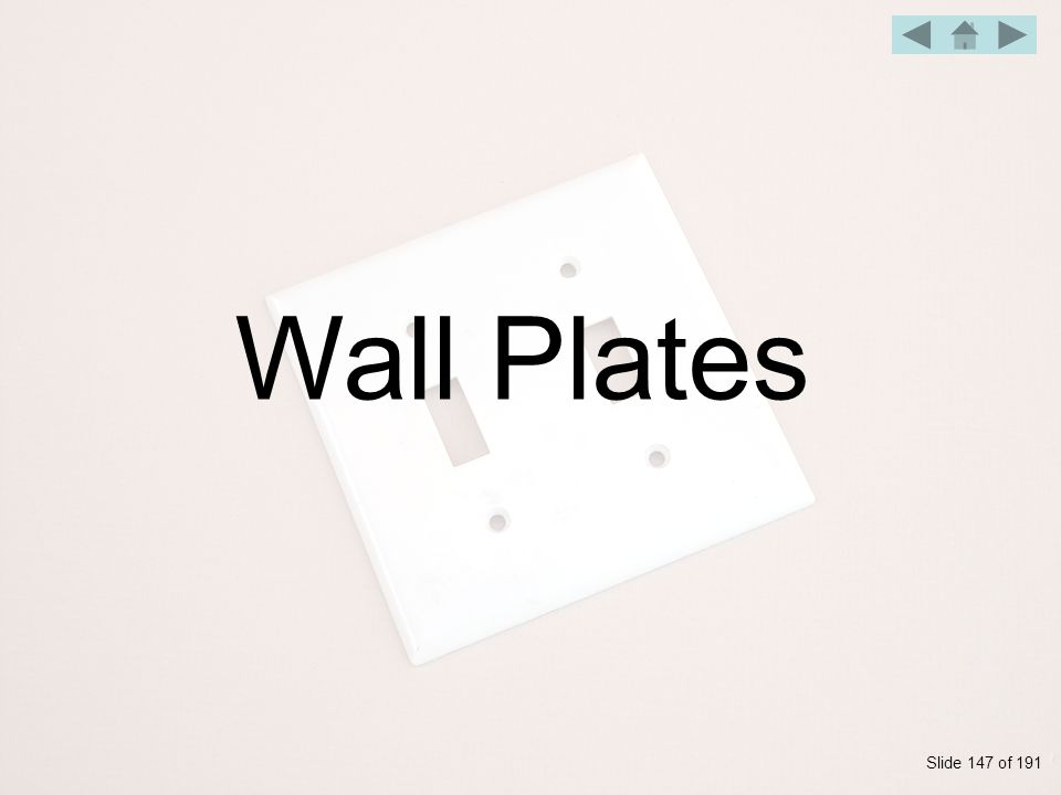 Wall Plates Slide 147 of 191