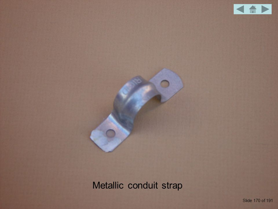 Metallic conduit strap Slide 170 of 191