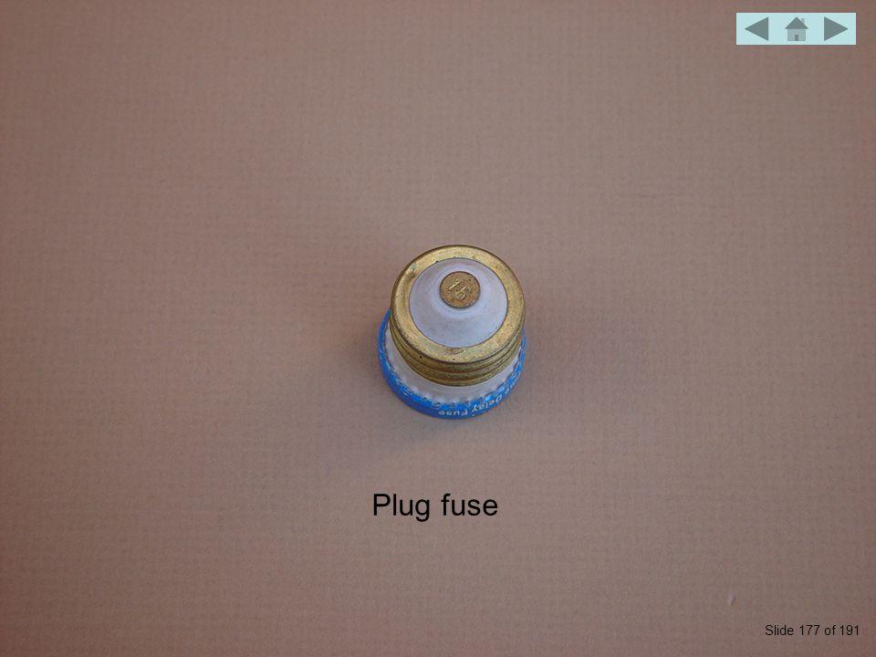Plug fuse Slide 177 of 191