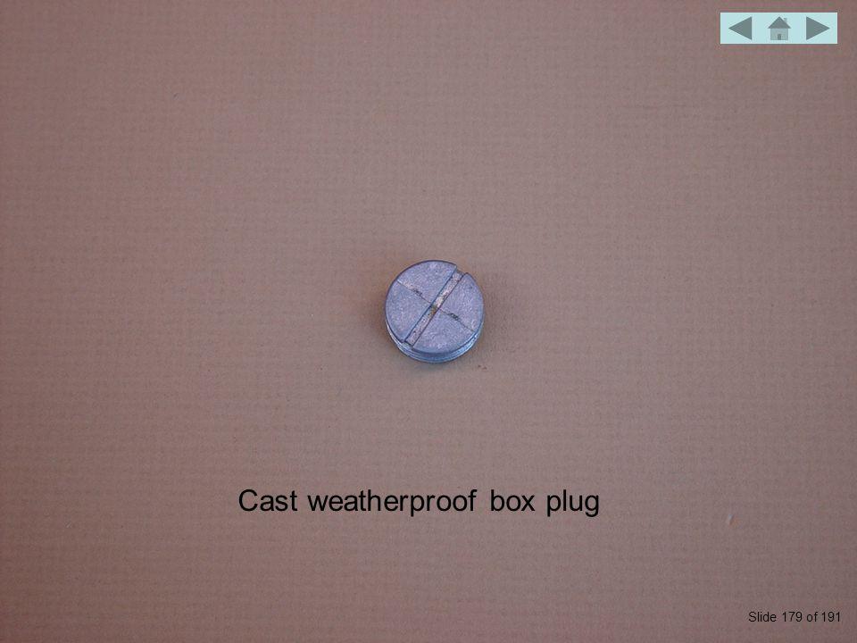 Cast weatherproof box plug Slide 179 of 191