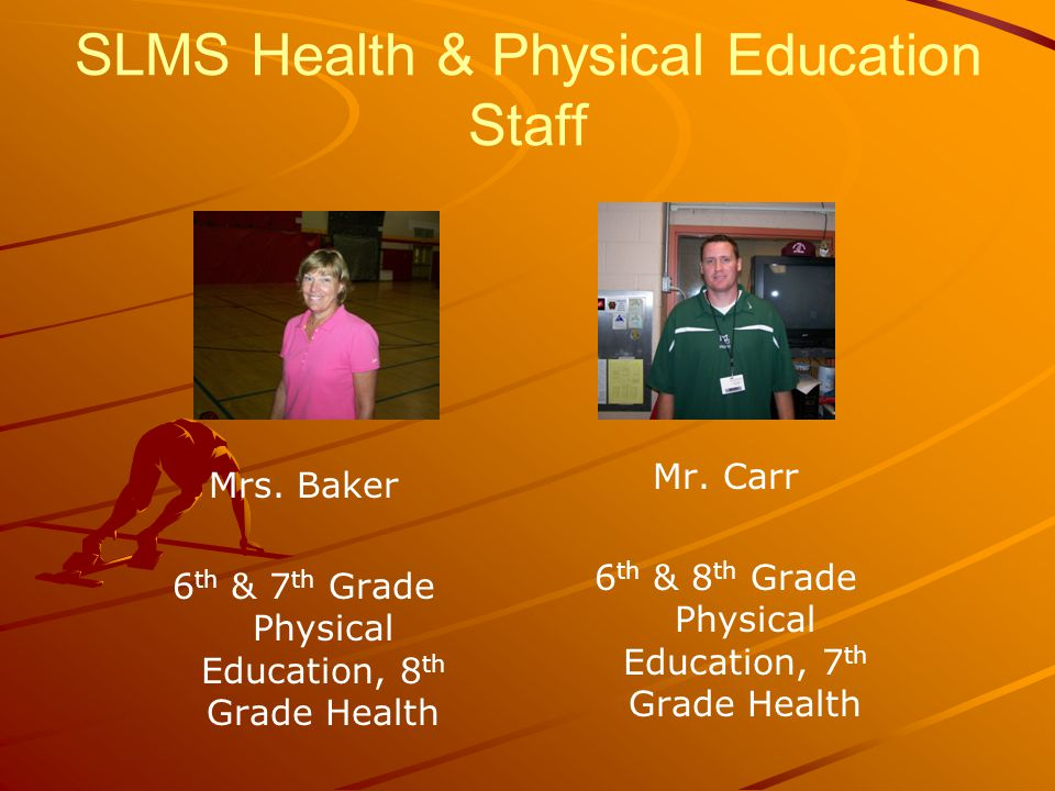 SLMS Health & Physical Education Staff Mrs.