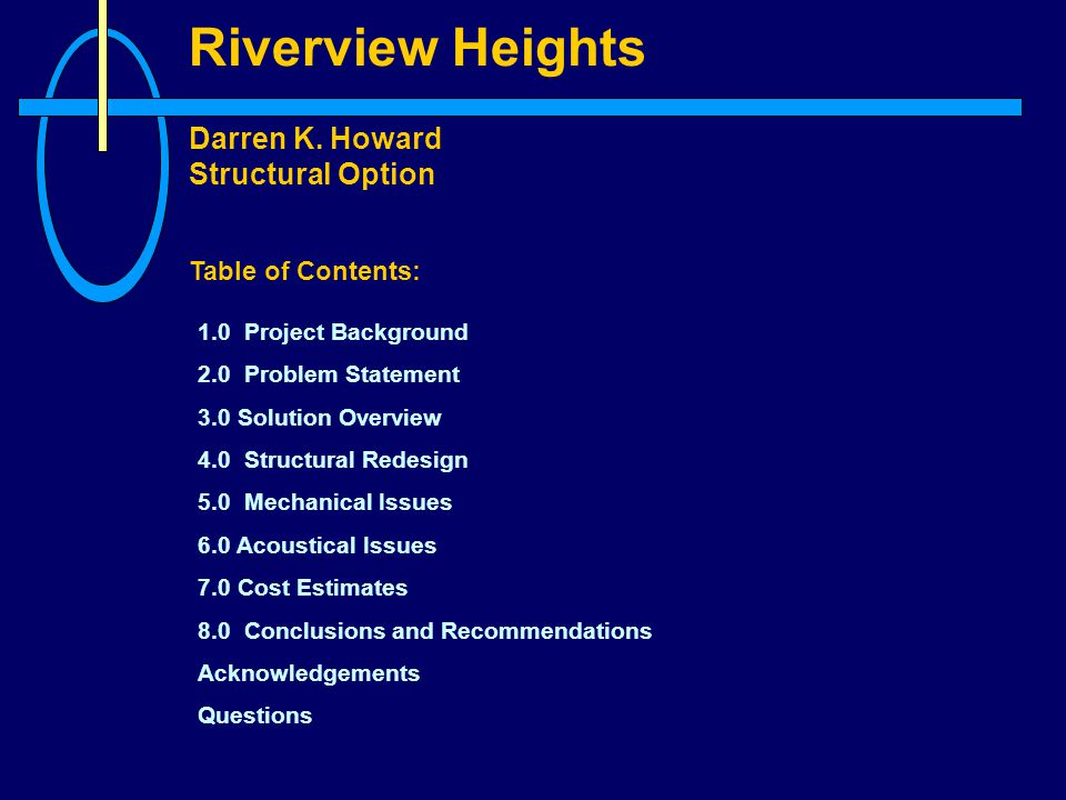 Riverview Heights Darren K. Howard Structural Option 4.1 BEARING WALLS
