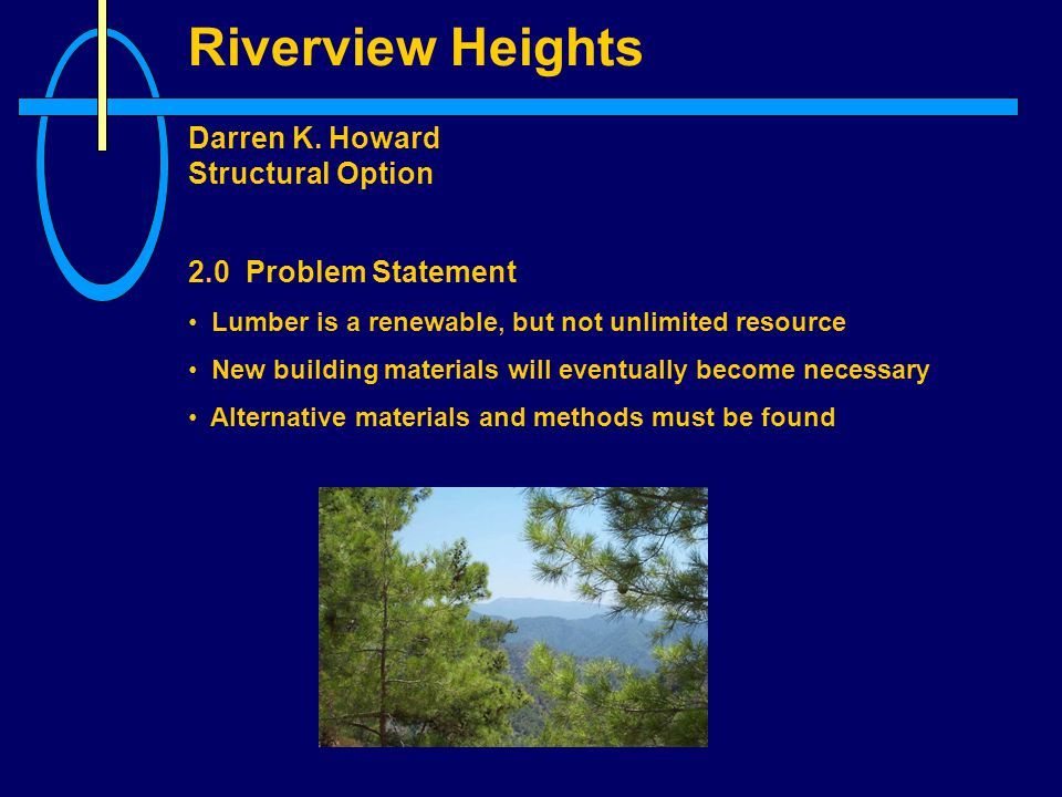 Riverview Heights Darren K. Howard Structural Option 3.0 SOLUTION OVERVIEW