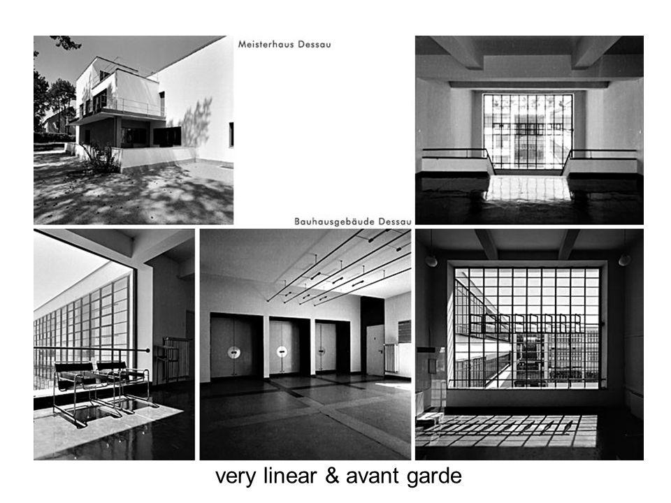 very linear & avant garde