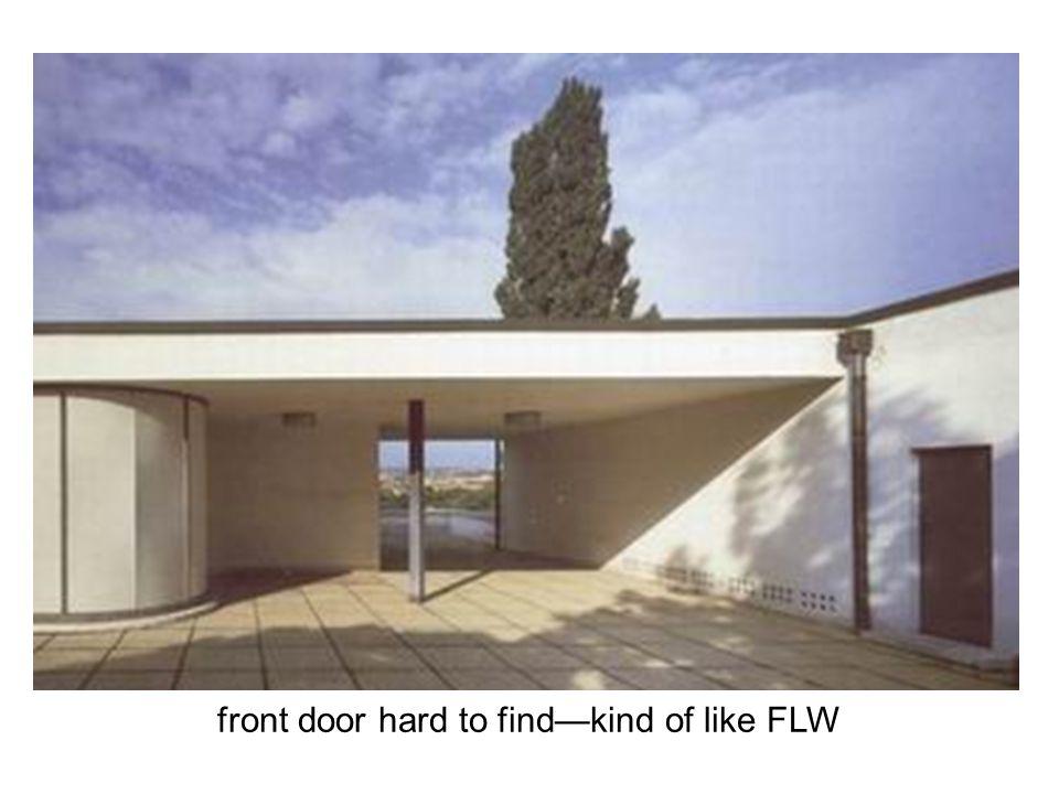 front door hard to find—kind of like FLW
