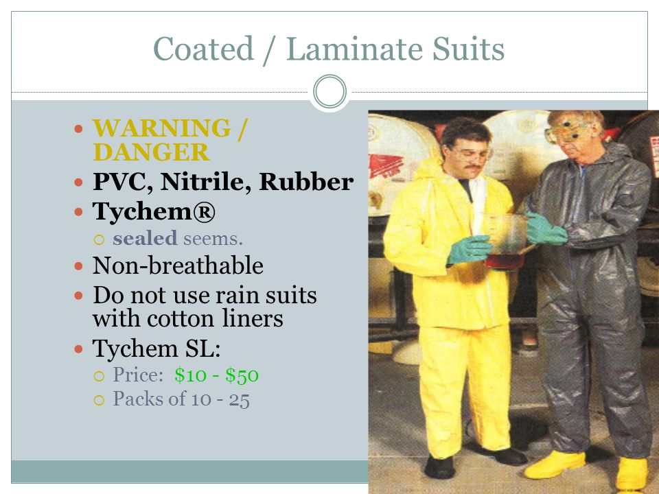 Coated / Laminate Suits WARNING / DANGER PVC, Nitrile, Rubber Tychem®  sealed seems.