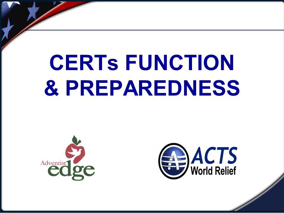 CERTs FUNCTION & PREPAREDNESS