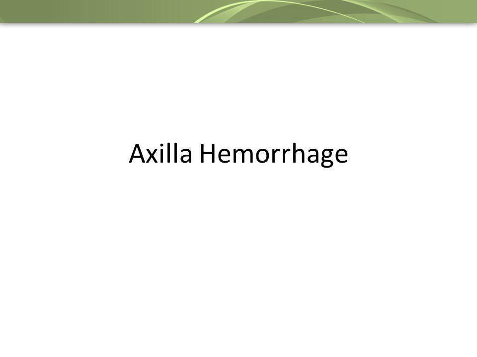 Axilla Hemorrhage