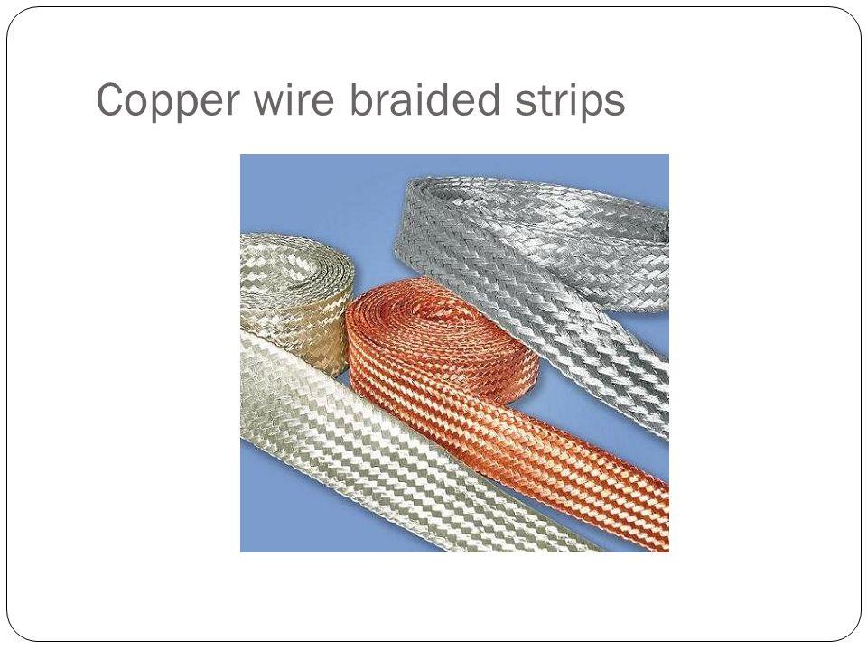 Copper wire braided strips