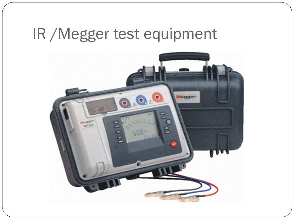 IR /Megger test equipment