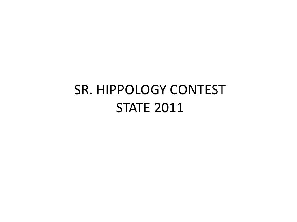 SR. HIPPOLOGY CONTEST STATE 2011