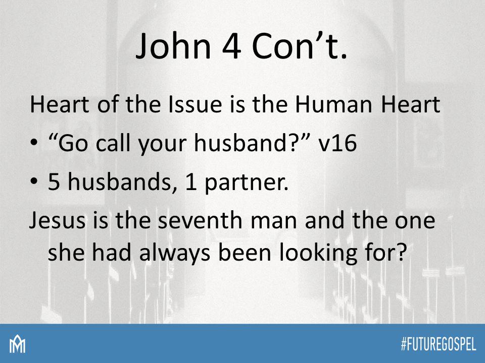 John 4 Con't.