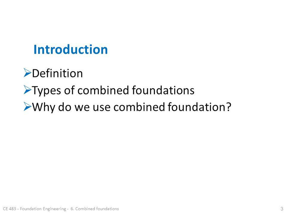 CE 483 - Foundation Engineering - 6.