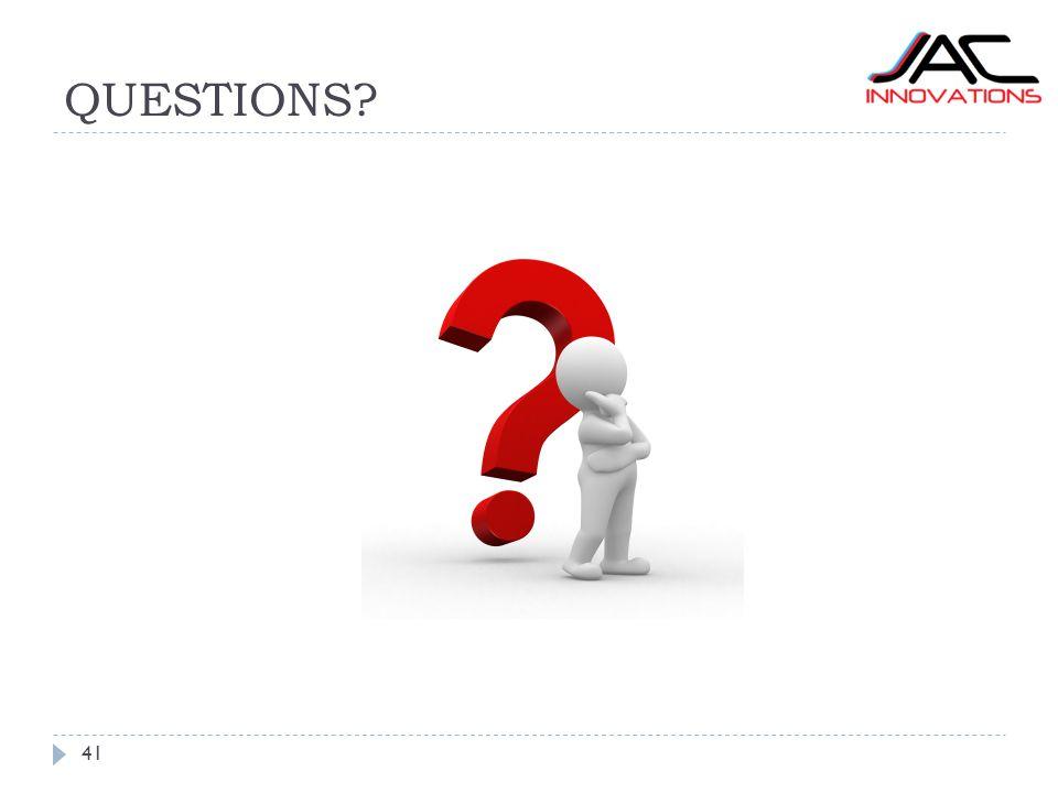 QUESTIONS? 41