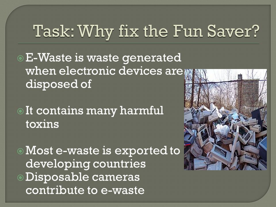  E-Waste is waste generated when electronic devices are disposed of  It contains many harmful toxins  Most e-waste is exported to developing countr