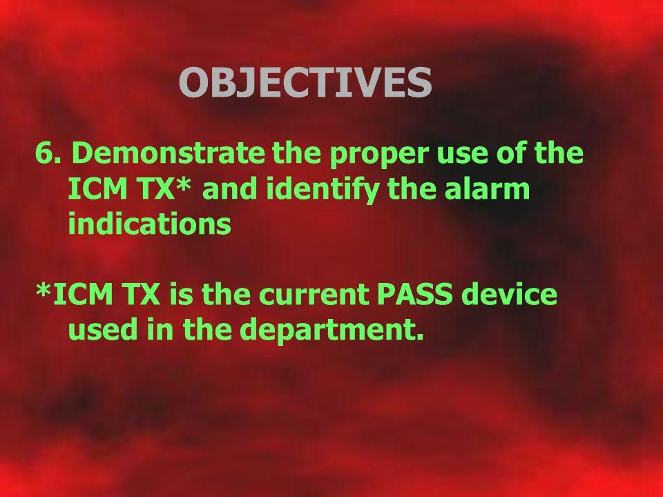 OBJECTIVES 7. Demonstrate use of emergency bypass valve