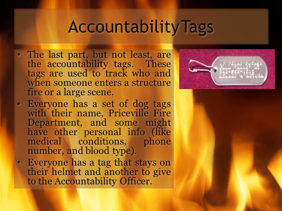AccountabilityTags The last part, but not least, are the accountability tags. These tags are used to track who and when someone enters a structure fir