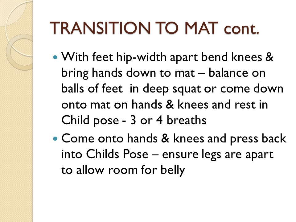 TRANSITION TO MAT cont.