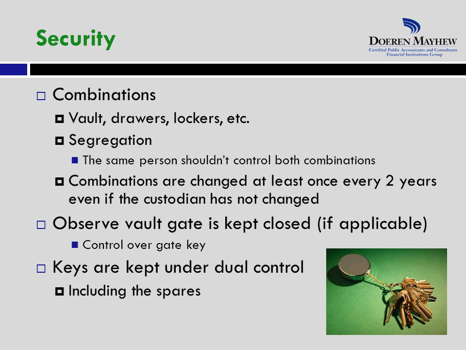  Combinations  Vault, drawers, lockers, etc.