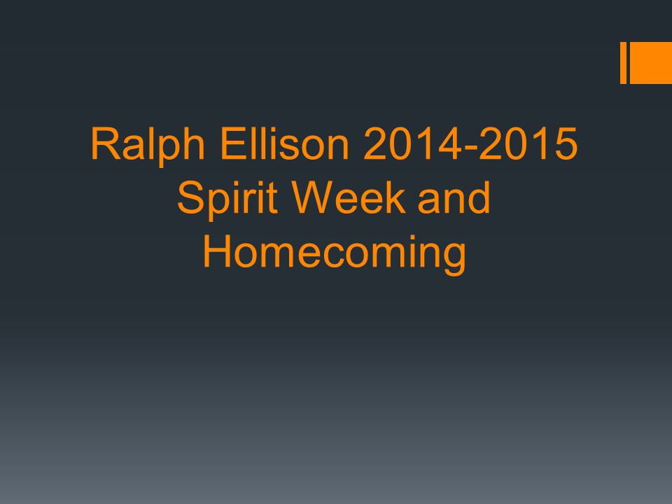 Ralph Ellison 2014-2015 Spirit Week and Homecoming