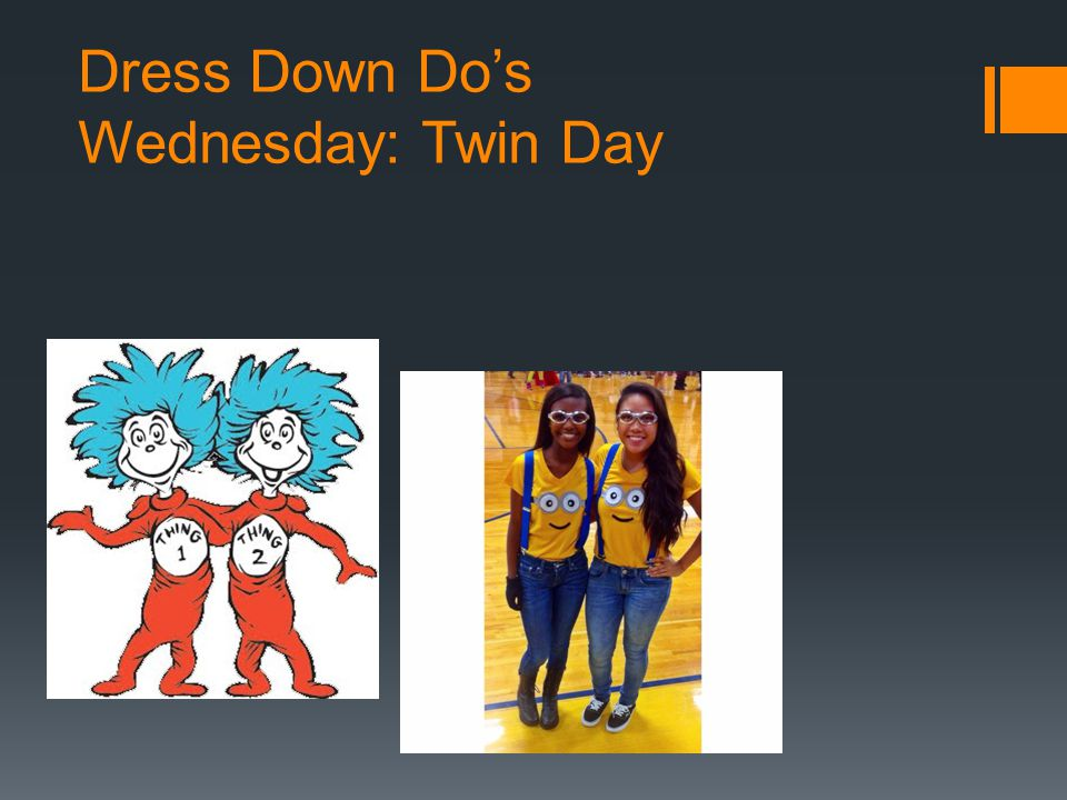 Dress Down Do's Wednesday: Twin Day