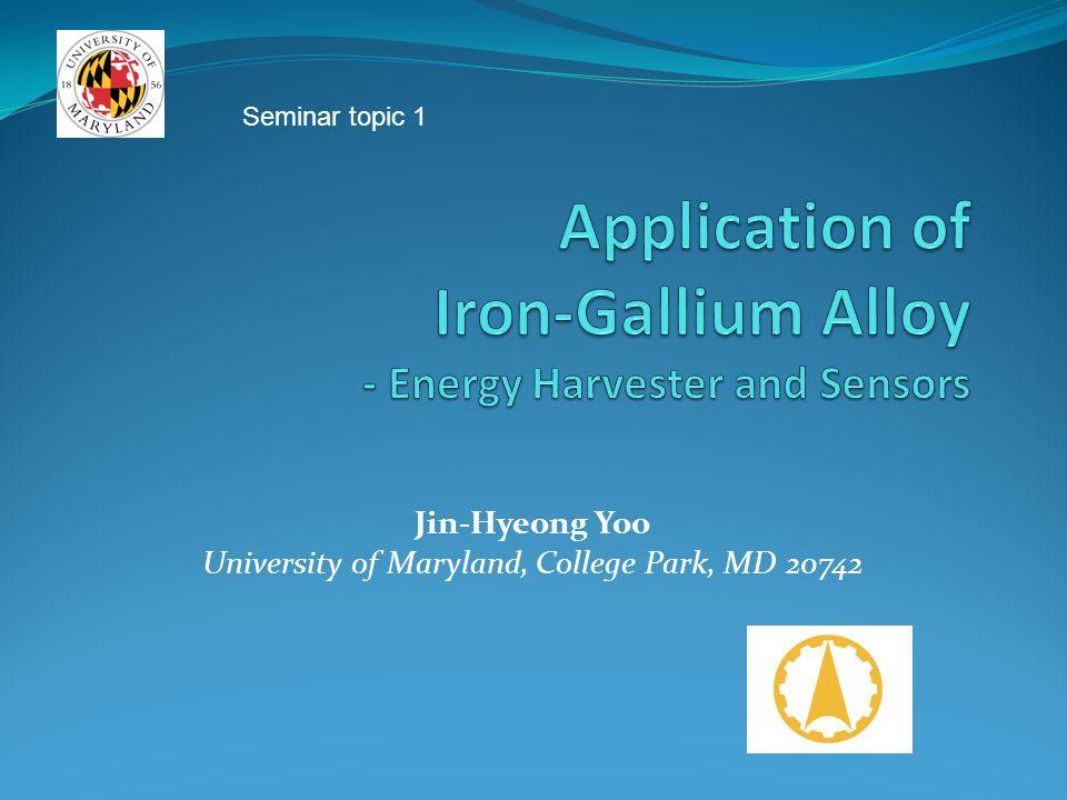 Jin-Hyeong Yoo University of Maryland, College Park, MD 20742 Seminar topic 1