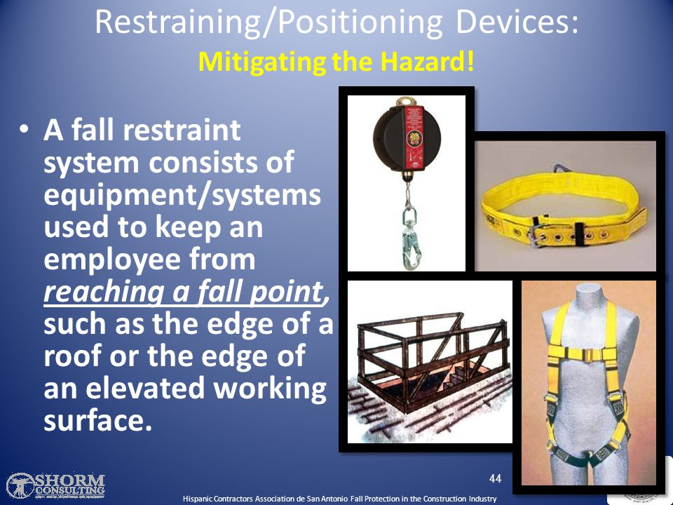 On work platforms, the devices used to connect to a horizontal lifeline must be able to lock in both directions on the lifeline. 43 Personal Fall Arre