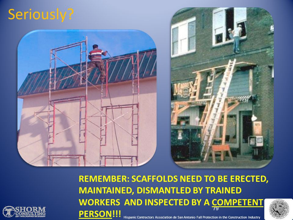 Scaffold-Falling Objects 78 Hispanic Contractors Association de San Antonio Fall Protection in the Construction Industry