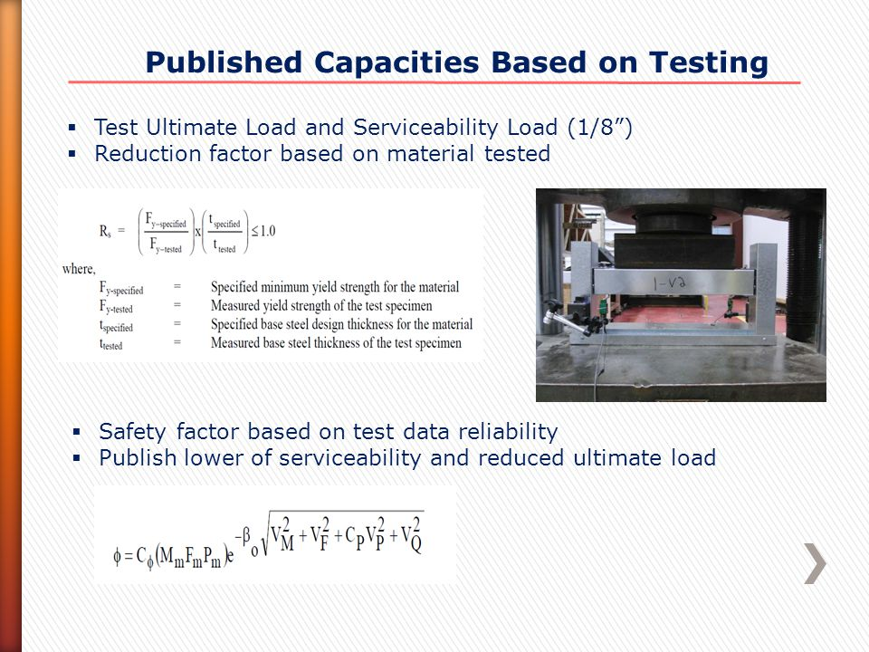 " Test Ultimate Load and Serviceability Load (1/8"")  Reduction factor based on material tested  Safety factor based on test data reliability  Publi"