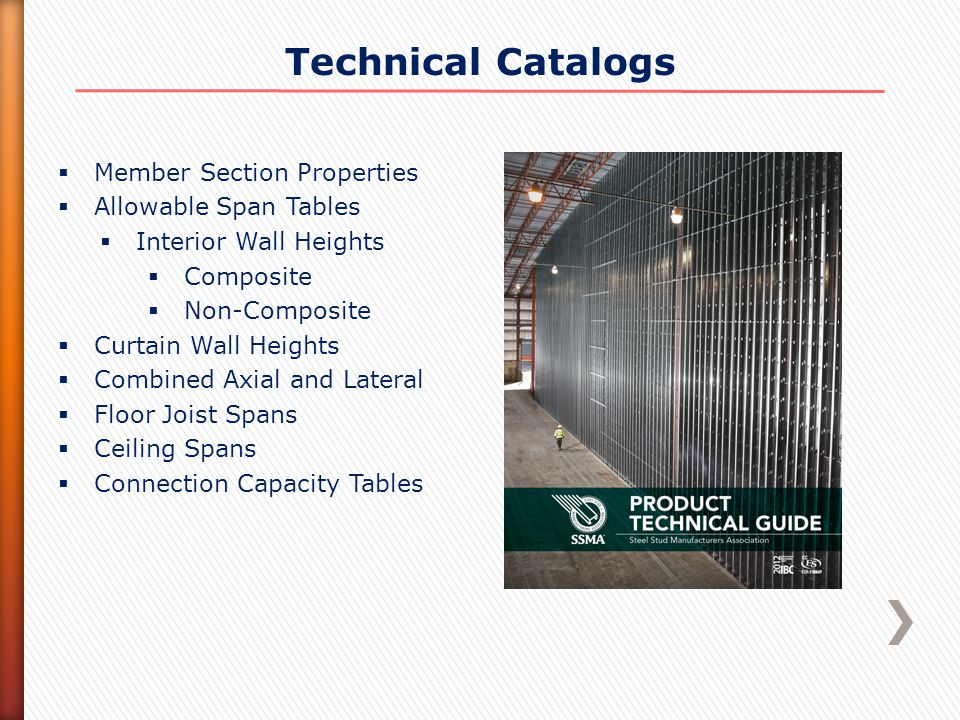 Technical Catalogs  Member Section Properties  Allowable Span Tables  Interior Wall Heights  Composite  Non-Composite  Curtain Wall Heights  Co