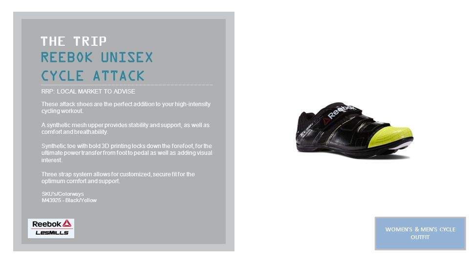 REEBOK UNISEX CYCLE ATTACK THE TRIP RRP: LOCAL MARKET TO ADVISE These attack shoes are the perfect addition to your high-intensity cycling workout.